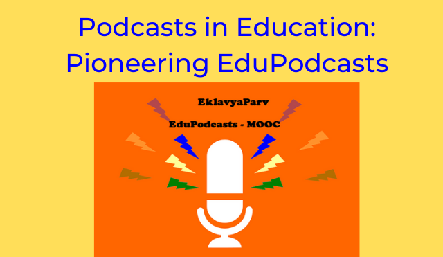 Podcasts in Education: Pioneering EduPodcasts
